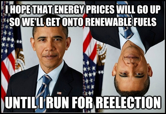 Obama Meme I hope that energy prices will go up