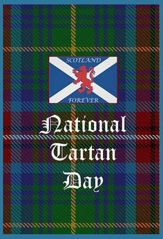 Scotland Forever National Tartan Day Greetings