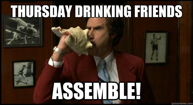 Thursday drinking friends assemble Family Meme