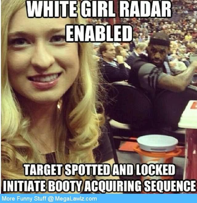 White girl badar enabled target Girls Meme