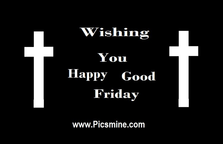 Wish You All My Friends Happy Good Friday Wishes Image