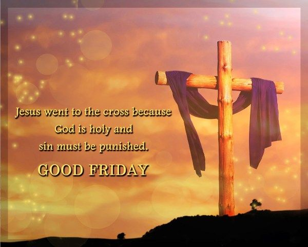 Wonderful Good Friday Quotes Wishes Image For Friends