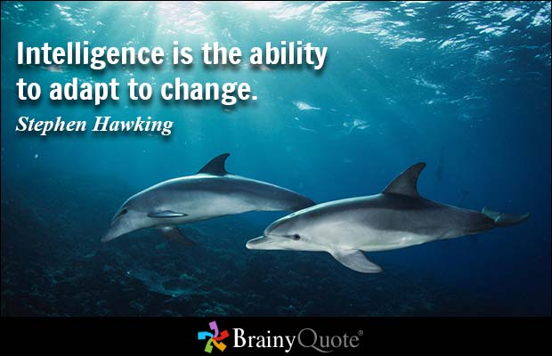 Ability Quotes Intelligence is the ability to adapt to change