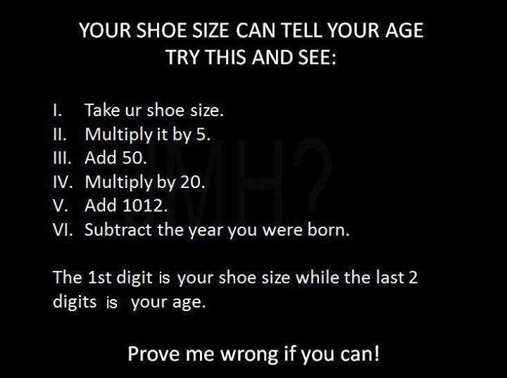 Age Quotes you shoe size can tell your age
