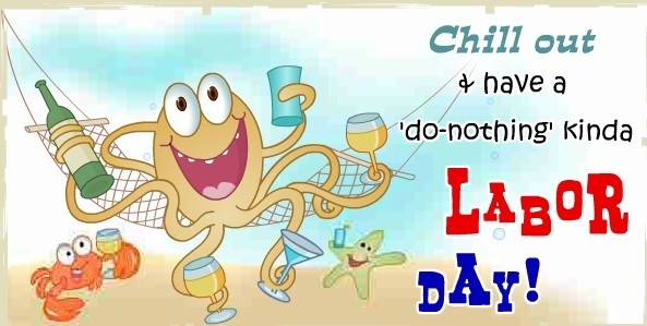 Chill Out Happy Labor's Day Wishes & Greetings Images