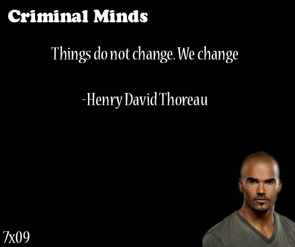 Criminal Quotes things do not change we change