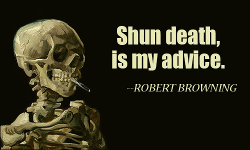 Death Quotes shum death is my advice