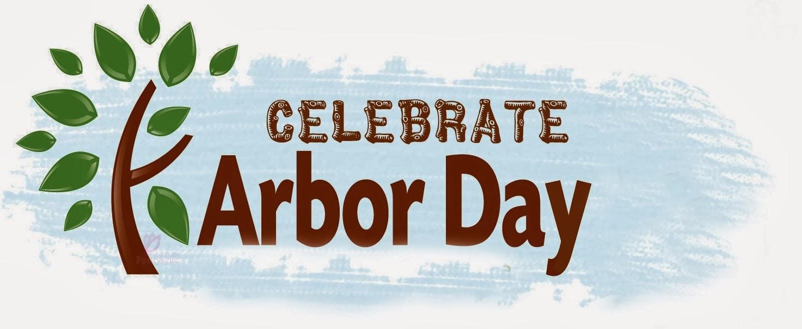 Happy Arbor Day Celebrations