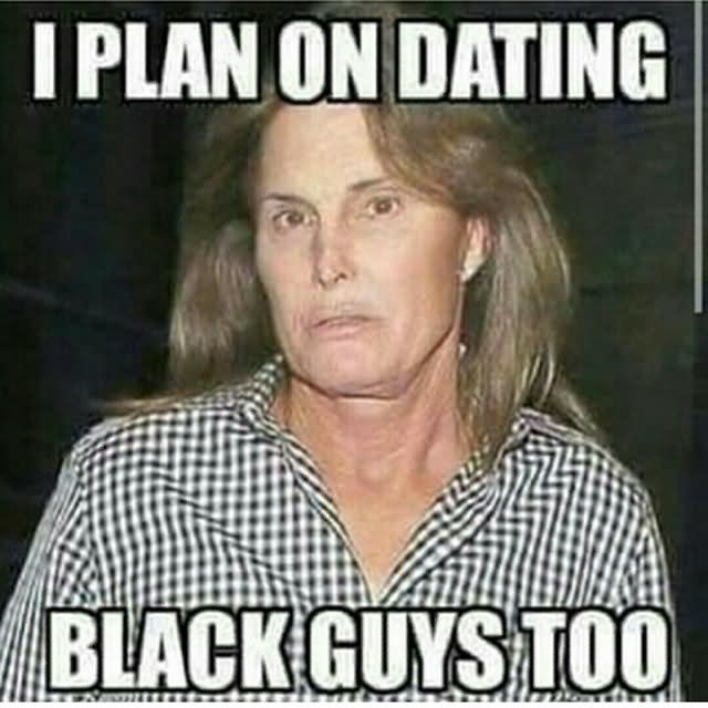 I plan on dating black guys too Shit Meme