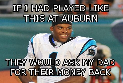 If i had played like this at auburn they would Sports Meme