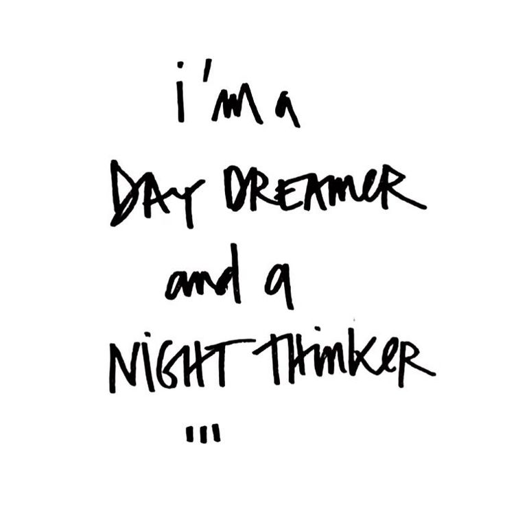 Instagram Quotes Im a day dramer and a night thinker