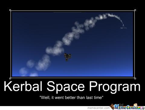 Kerbal space program well it Space Memes