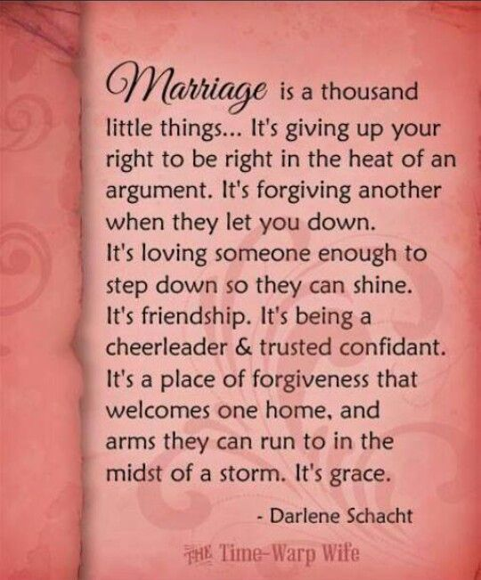 Love Quotes For Husband marriage is a thousand little things it's giving up your right to be right