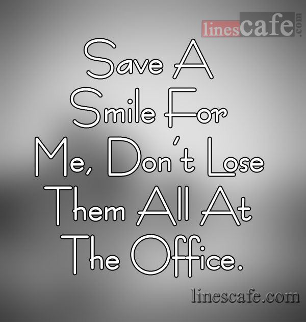 Love Quotes For Husband save a smile for me, don't lose them