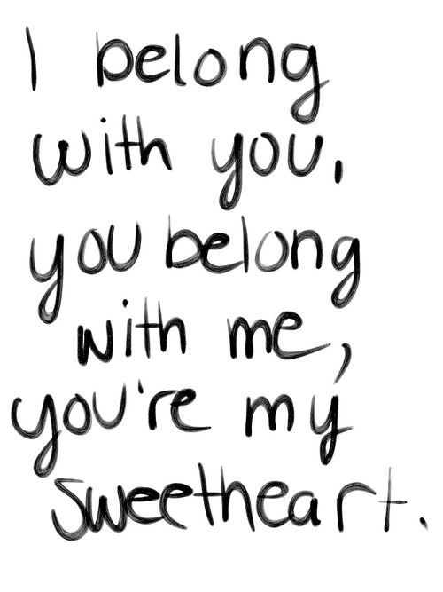 Love Quotes For Wife i belong with you belong
