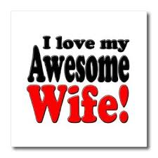 Love Quotes For Wife i love my awesome wife