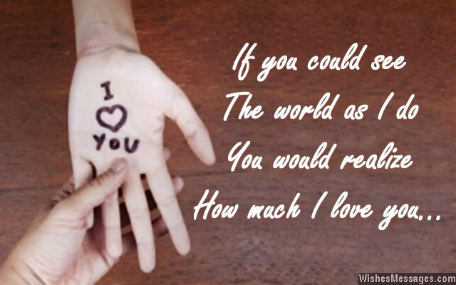 Love Quotes For Wife if you could see the world as
