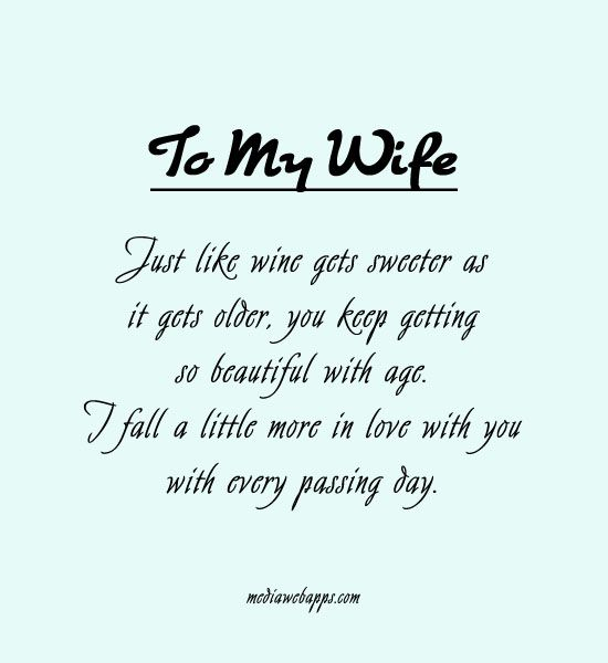 Love Quotes For Wife to my wife just life wine gets