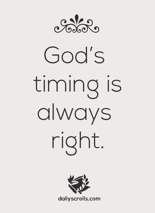 Motivational Love Quotes god 's timing is always right