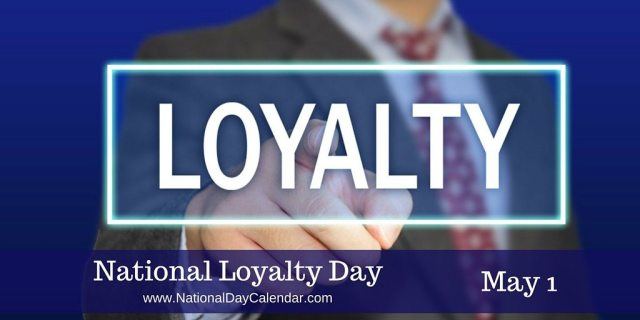 National Loyalty Day May 1 Message Image