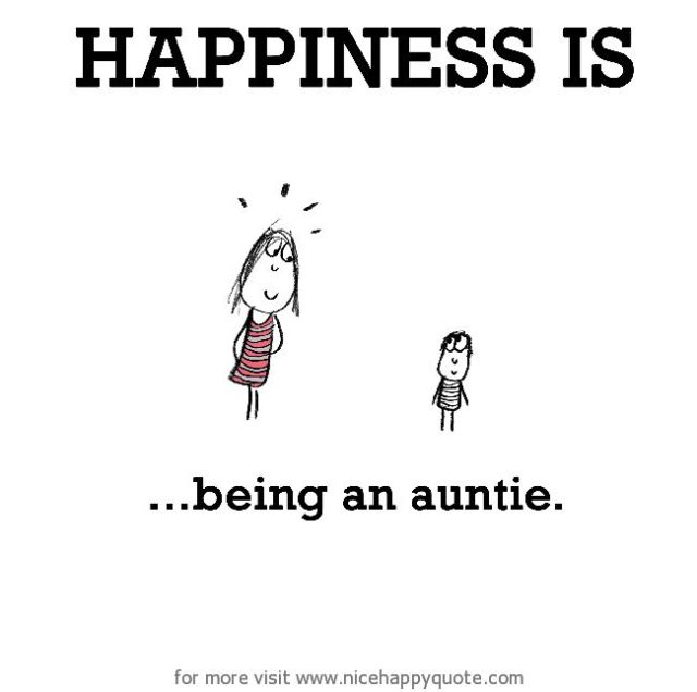 Niece Quotes happiness is being an auntie