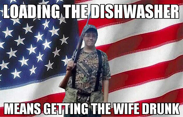 Redneck Memes Loading the dishwasher