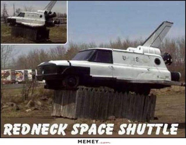 Redneck Memes Redneck space shuttle