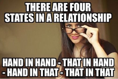 Relationship Meme There are four states in a relationship