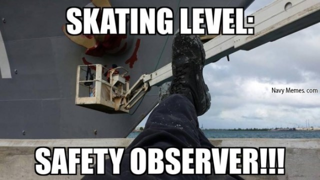 Safety Meme Skating level safety observer