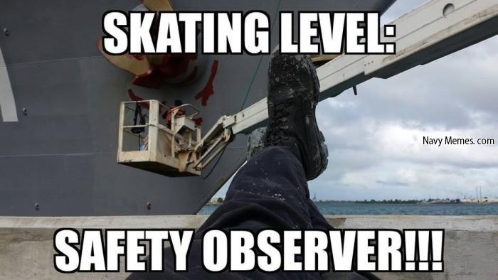 Safety Meme Skating level safety observer