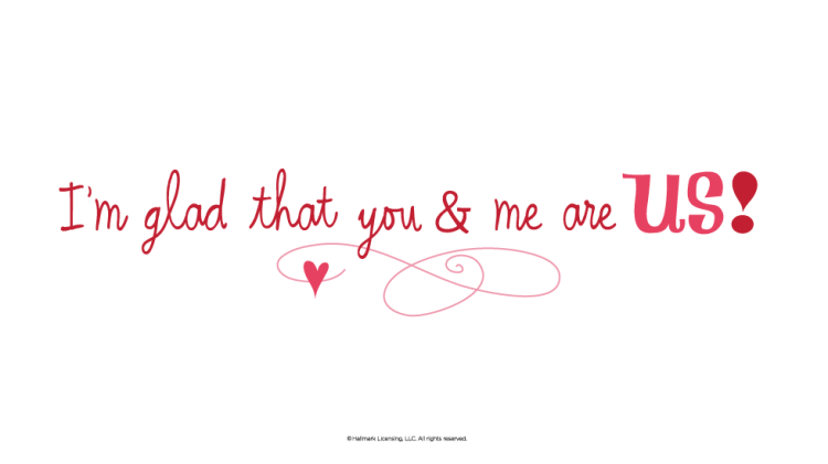 Short Love Quotes I'm glad that you me are us