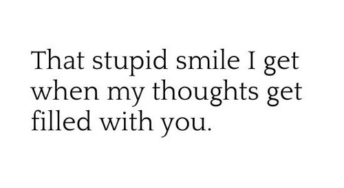 Short Love Quotes that stupid smile i get when my