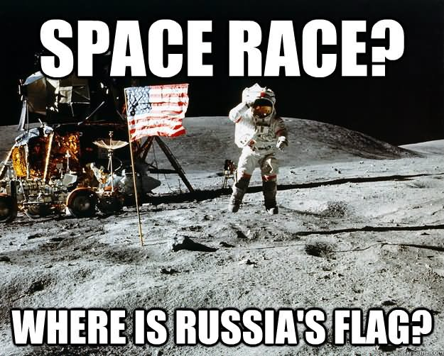 Space Memes Space race where is russia flag