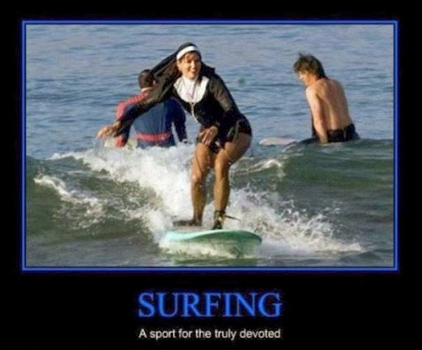 Surfing Meme Surfing a sport for the truly devoted