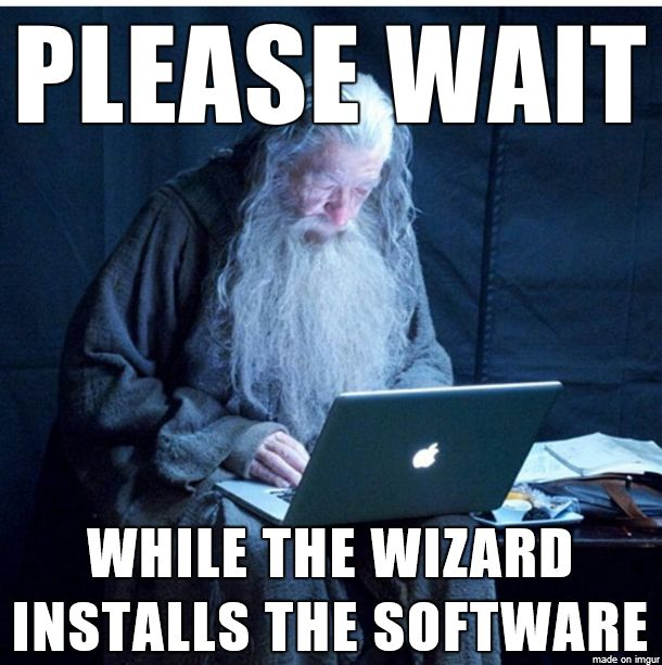 Technology Meme Please wait while the wizard