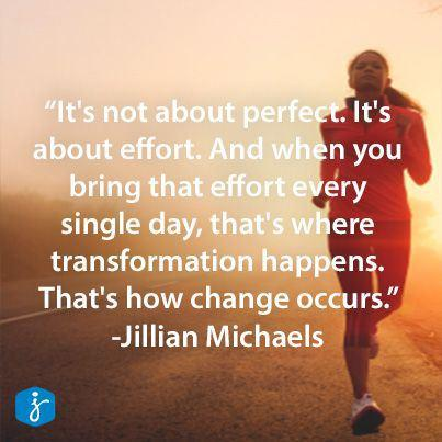 Transform Quotes It's not about perfect. it's about effort and when you bring