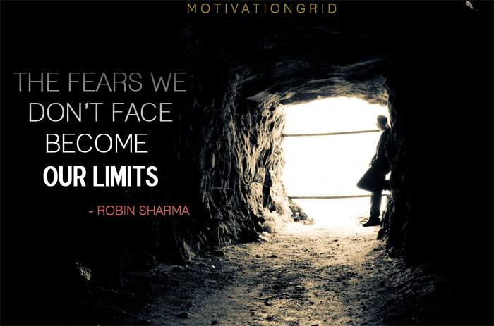 Transform Quotes The fears we don't face become our limits