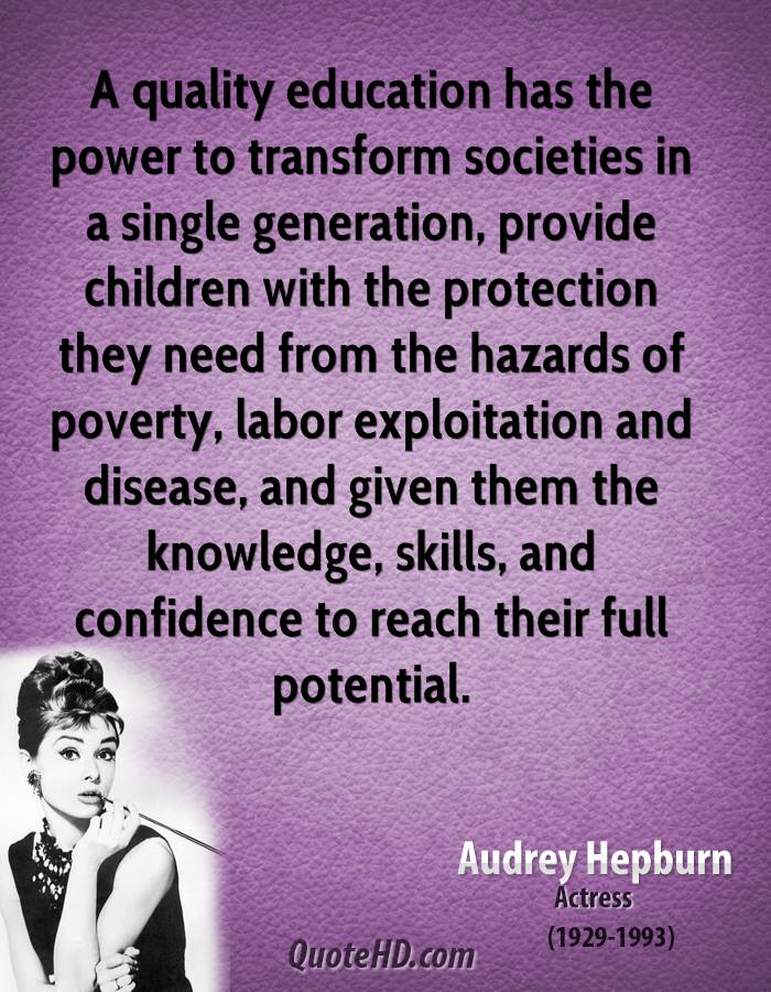 Transform Quotes a quality education has the power to transform