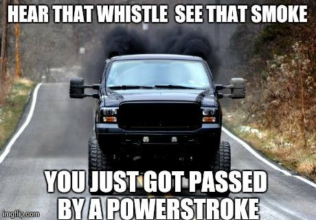 Truck Memes Hear that whistle see that smoke you just
