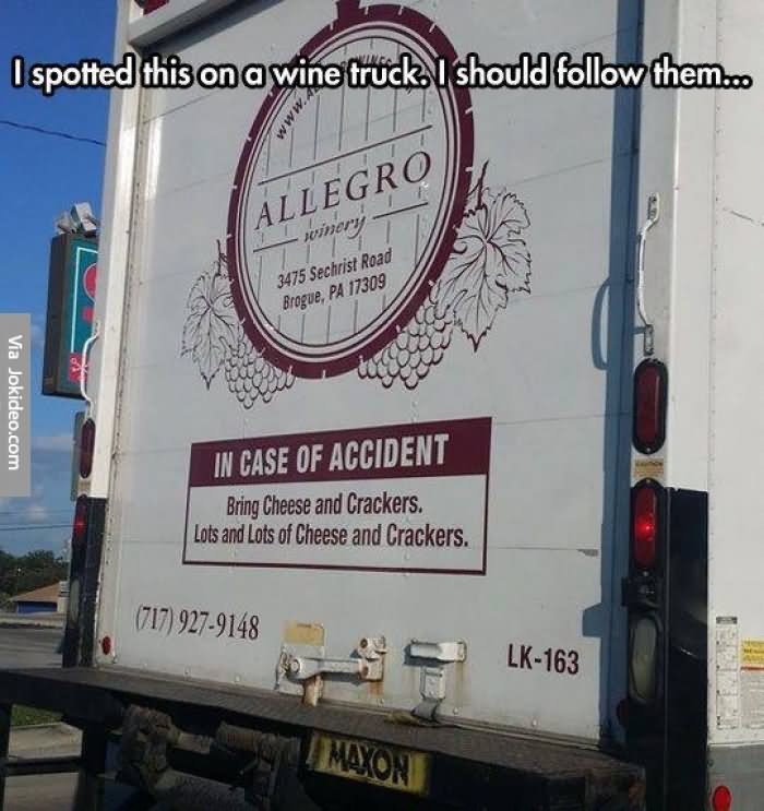 Truck Memes I spotted this on a wine truck i should follow them