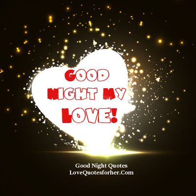True Good Night Love Quotes