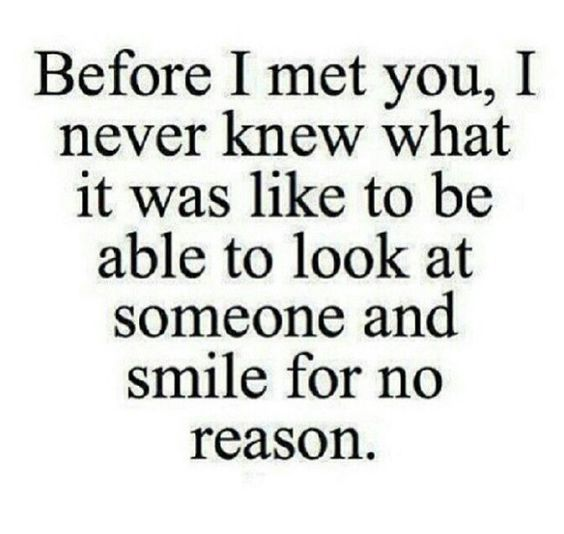 True Love Quotes before i met you i never knew what it was like to be able