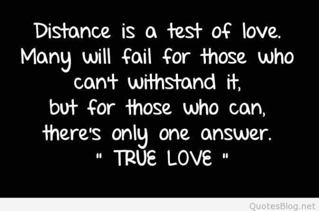 True Love Quotes distance is a test of love many will fail for those