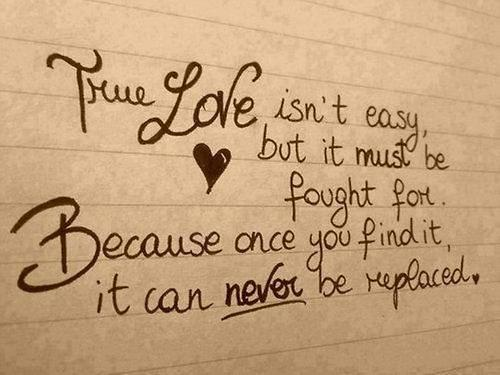 True Love Quotes true love isnb't easy but it must be