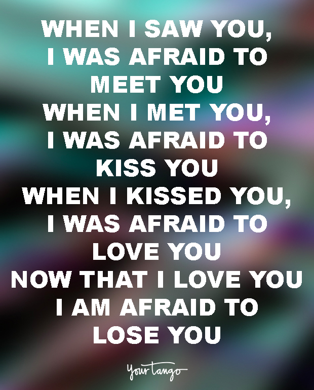 True Love Quotes when i saw you was afraid to meet