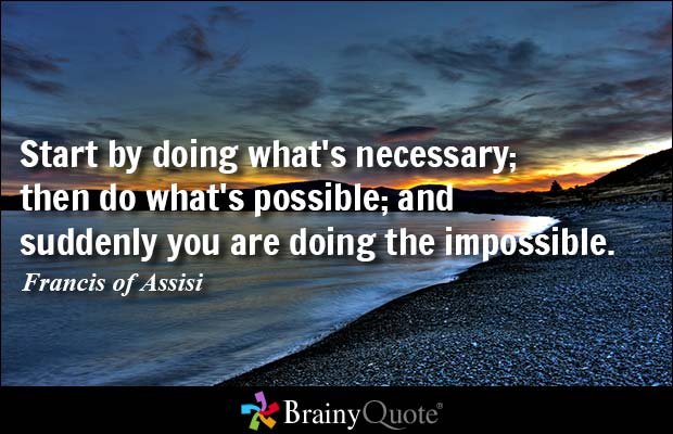impossible quotes start by doing what's necessary