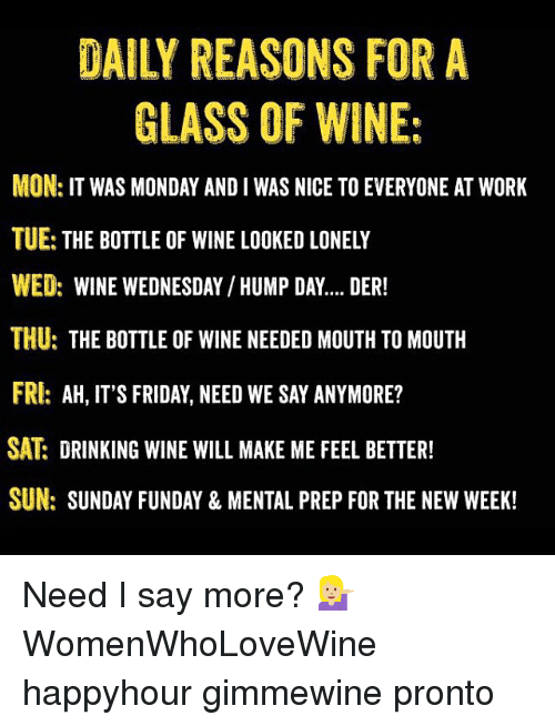 Daily reasons for a glass of wine Hump Day Work Memes