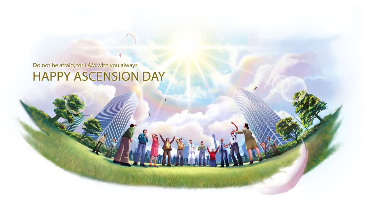 Have A Great Day Happy Ascension Day Wishes Message Image