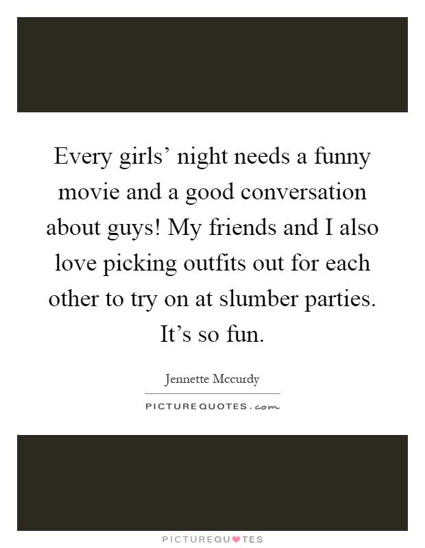 48 Girls Night Out Quotes