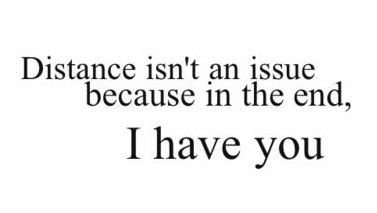 Love Quotes Distance Isn't An Issue